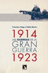 LAS GUERRAS DE LA GRAN GUERRA, 1914-1923