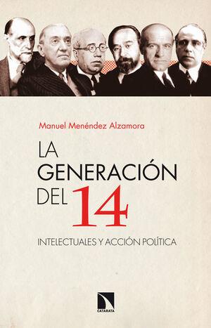 LA GENERACIÓN DEL 14