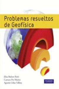 PROBLEMÁS RESUELTOS DE GEOFSICA
