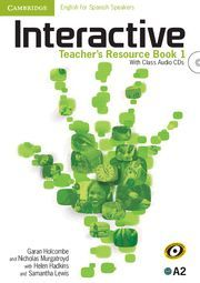 INTERACTIVE FOR SPANISH SPEAKERS LEVEL 1 TEACHER´S RESOURCE BOOK WITH AUDIO CDS (3)