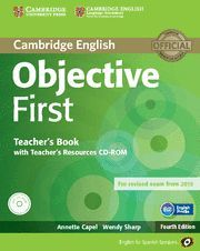 OBJECTIVE FIRST FOR SPANISH SPEAKERS TEACHER'S BOOK WITH TEACHER'S RESOURCES CD-ROM 4TH EDITION