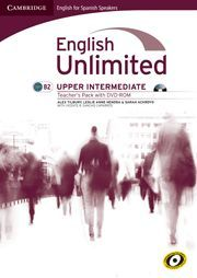 ENGLISH UNLIMITED FOR SPANISH SPEAKERS UPPER INTERMEDIATE TEACHER´S PACK (TEACHER´S BOOK WITH DVD-RO