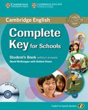 COMPLETE KEY FOR SCHOOLS FOR SPANISH SPEAKERS STUDENT'S BOOK WITHOUT ANSWERS WITH CD-ROM