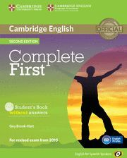 COMPLETE FIRST FOR SPANISH SPEAKERS STUDENT'S BOOK WITHOUT ANSWERS WITH CD-ROM 2ND EDITION