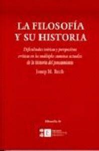 LA FILOSOFÍA Y SU HISTORIA. DIFICULTADES TEÓRICAS Y PERSPECTIVAS CRÍTICAS EN LOS MÚLTIPLES CAMINOS