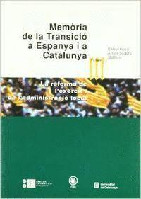 MEMÒRIA DE LA TRANSICIÓ A ESPANYA I A CATALUNYA III. LA REFORMA DE L'EXÈRCIT I DE L'ADMINISTRACIÓ LO