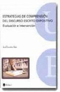 ESTRATEGIAS DE COMPRENSIÓN DEL DISCURSO ESCRITO EXPOSITIVO. EVALUACIÓN E INTERVENCIÓN