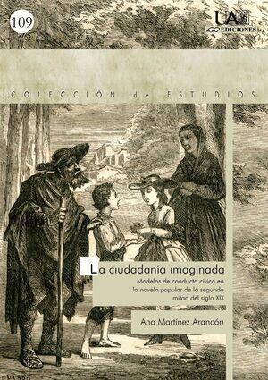 LA CIUDADANÍA IMAGINADA. MODELOS DE CONDUCTA CÍVICA EN LA NOVELA POPULAR DE LA SEGUNDA MITAD DEL SIG
