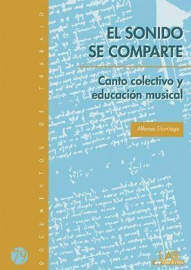 EL SONIDO SE COMPARTE. CANTO COLECTIVO Y EDUCACIÓN MUSICAL