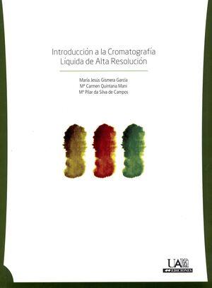 INTRODUCCIÓN A LA CROMATOGRAFÍA LÍQUIDA DE ALTA RESOLUCIÓN