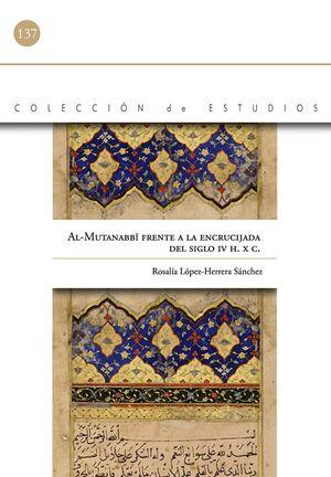 AL-MUTANABBÍ FRENTE A LA ENCRUCIJADA DEL SIGLO IV H./ XC.