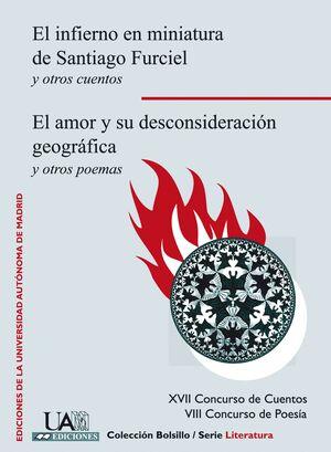 EL INFIERNO EN MINIATURA DE SANTIAGO FURCIEL Y OTROS CUENTOS. EL AMOR Y SU DESCONSIDERACIÓN?