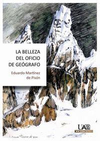 LA BELLEZA DEL OFICIO DE GEÓGRAFO