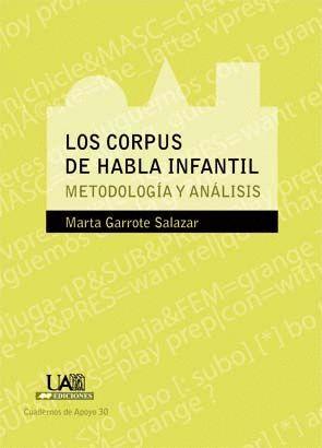 LOS CORPUS DE HABLA INFANTIL. METODOLOGÍA Y ANÁLISIS
