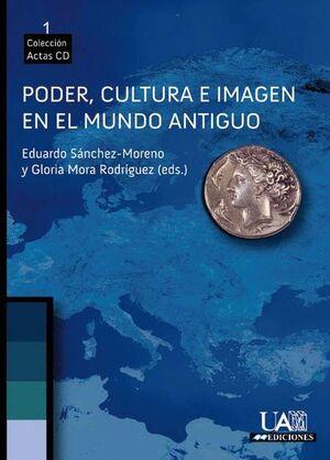PODER, CULTURA E IMAGEN EN EL MUNDO ANTIGUO