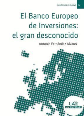 EL BANCO EUROPEO DE INVERSIONES: EL GRAN DESCONOCIDO