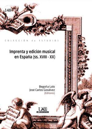 IMPRENTA Y EDICIÓN MUSICAL EN ESPAÑA (SS.XVIII-XX)