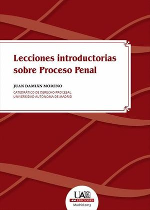 LECCIONES INTRODUCTORIAS SOBRE PROCESO PENAL