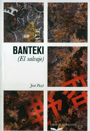BANTEKI (EL SALVAJE)