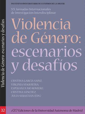 VIOLENCIA DE GÉNERO: ESCENARIOS Y DESAFÍOS