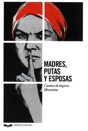 MADRES, PUTAS Y ESPOSAS