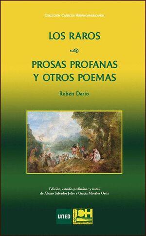 LOS RAROS / PROSAS PROFANAS Y OTROS POEMAS