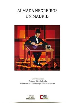 ALMADA NEGREIROS EN MADRID