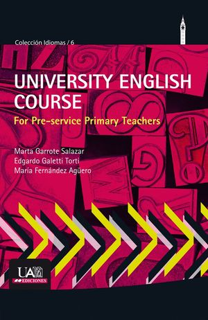 UNIVERSITY ENGLISH COURSE FOR PRE-SERVICE PRIMARY TEACHERS