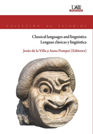 CLASSICAL LANGUAGES AND LINGUISTICS. LENGUAS CLÁSICAS Y LINGÜÍSTICA