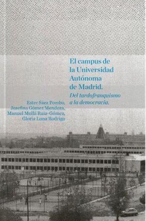 EL CAMPUS DE LA UNIVERSIDAD AUTÓNOMA DE MADRID