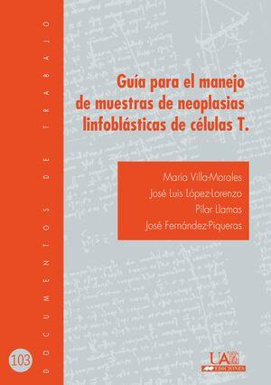 GUÍA PARA EL MANEJO DE MUESTRAS DE NEOPLASIAS LINFOBLÁSTICAS DE CÉLULAS T.