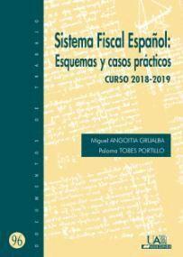 SISTEMA FISCAL ESPAÑOL: ESQUEMAS Y CASOS PRÁCTICOS
