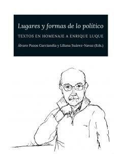 LUGARES Y FORMAS DE LO POLÍTICO