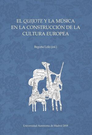 EL QUIJOTE Y LA MÚSICA EN LA CONSTRUCCIÓN DE LA CULTURA EUROPEA