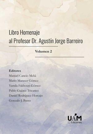 LIBRO HOMENAJE AL PROFESOR DR. AGUSTIN JORGE BARREIRO