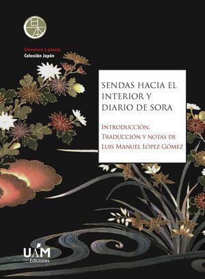 SENDAS HACIA EL INTERIOR Y DIARIO DE SORA