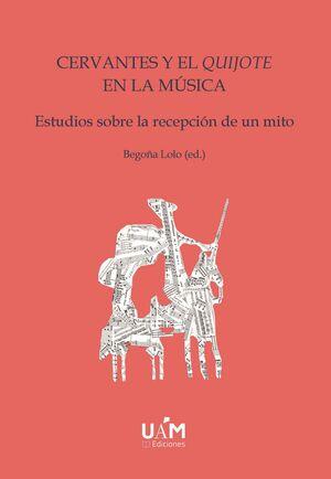 CERVANTES Y EL QUIJOTE EN LA MÚSICA (ED. BOLSILLO)