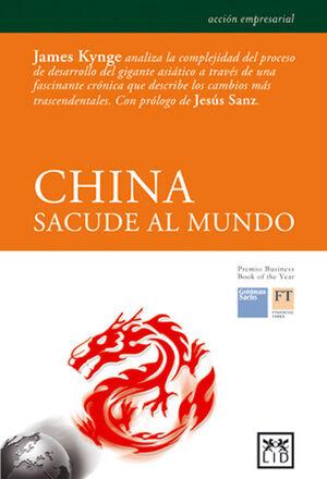 CHINA SACUDE AL MUNDO