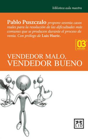 VENDEDOR MALO, VENDEDOR BUENO