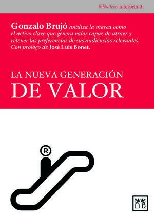 LA NUEVA GENERACIÓN DE VALOR
