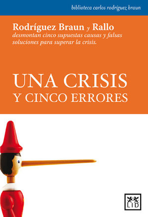 UNA CRISIS Y CINCO ERRORES