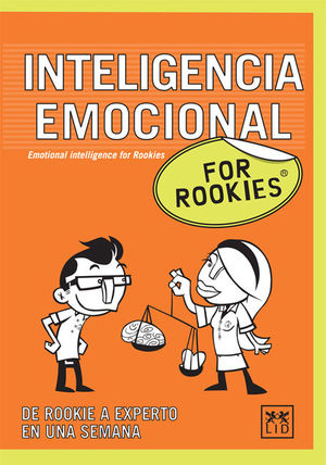 INTELIGENCIA EMOCIONAL FOR ROOKIES