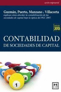 CONTABILIDAD DE SOCIEDADES DE CAPITAL CÓMO ABORDAR LA CONTABILIZACIÓN DE LAS SOCIEDADES DE CAPITAL B
