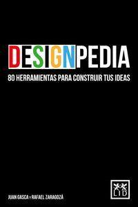 DESIGNPEDIA 80 HERRAMIENTAS PARA CONSTRUIR TUS IDEAS
