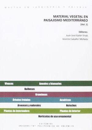 MATERIAL VEGETAL EN PAISAJISMO MEDITERRÁNEO VOL. 2