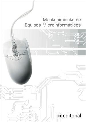 MANTENIMIENTO DE EQUIPOS MICROINFORMATICOS