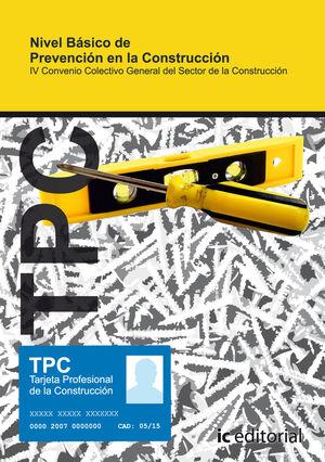 TPC - NIVEL BÁSICO DE PREVENCIÓN EN LA CONSTRUCCIÓN