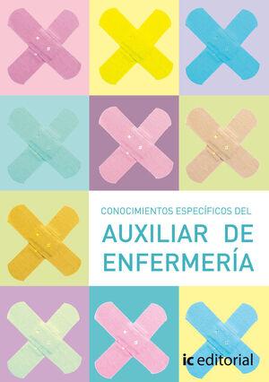 CONOCIMIENTOS ESPECIFICOS DEL AUXILIAR DE ENFERMERÍA. CONOCER MEJOR AL ANCIANO