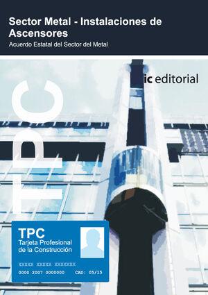 TPC SECTOR METAL - INSTALACION DE ASCENSORES