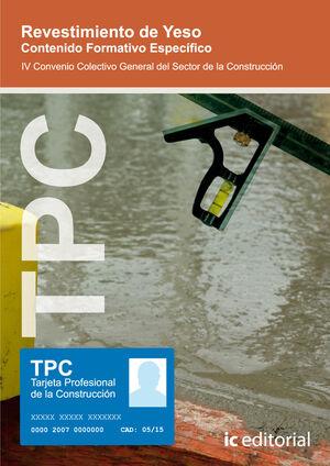 TPC - REVESTIMIENTO DE YESO. CONTENIDO FORMATIVO ESPECÍFICO